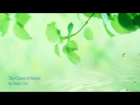 The Chant of Metta(English Version)by Imee Ooi