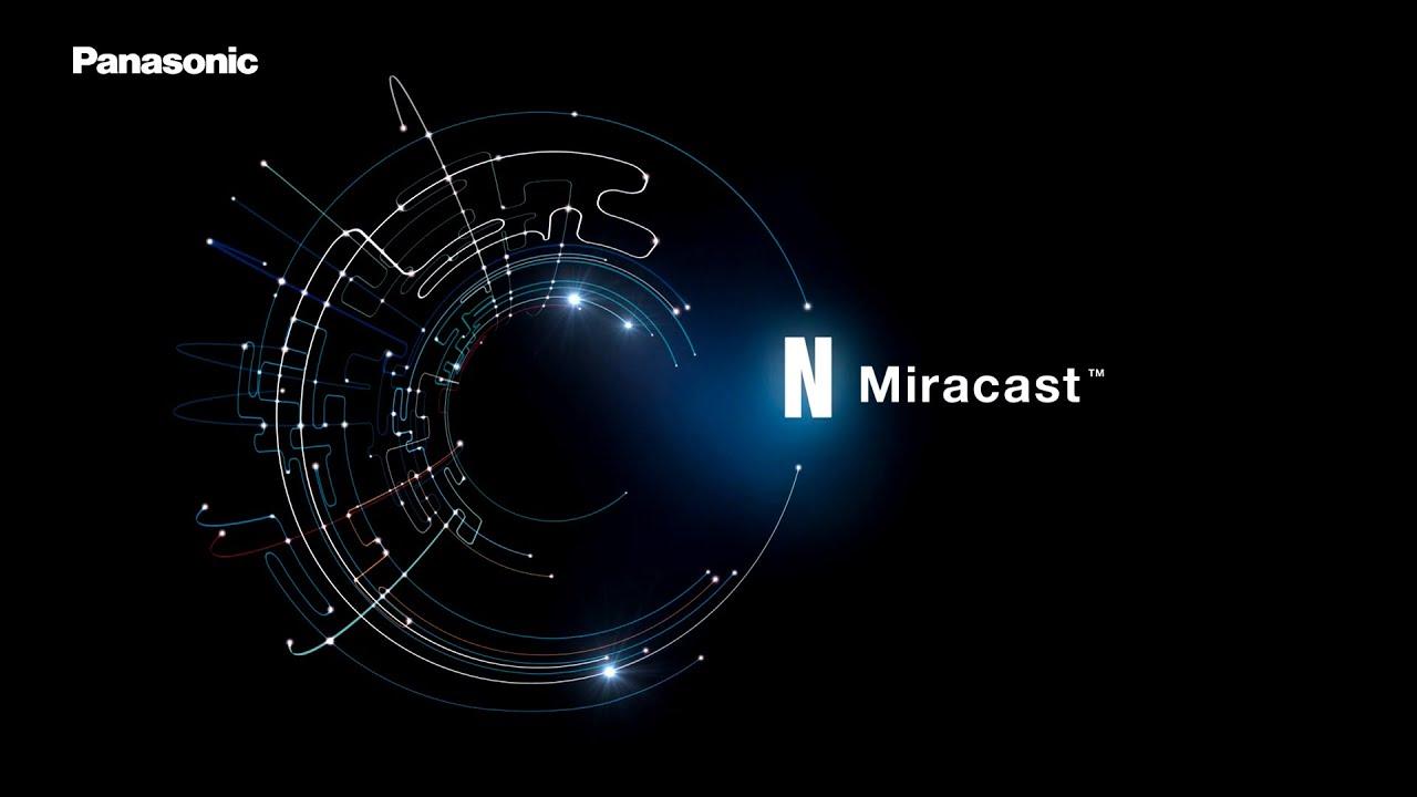 Miracast™ – Next Generation wireless technology - Visual System