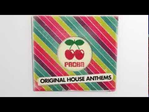 Pacha Original House Anthems (TV Ad)  - Available On iTunes