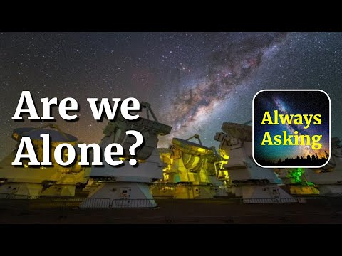 Are we Alone? - AlwaysAsking.com
