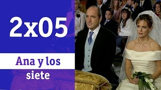 Ana y los siete: 2x05 - La boda | RTVE Series
