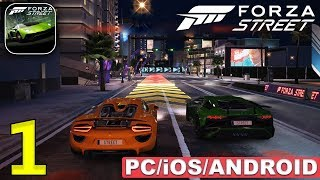 FORZA STREET - iOS / ANDROID / PC GAMEPLAY - PART 1