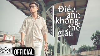 Điều Anh Không Thể Giấu - Cao Nam Thành (OFFICIAL L/V)