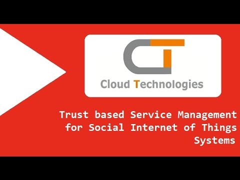 Trust based Service Management for Social Internet of Things Systems