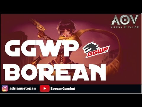 #xenielwarboots | GGWP Borean, AOV player Indo (18+)  Arena Of Valor