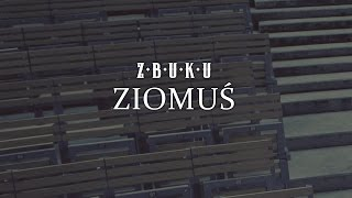 ZBUKU - Ziomuś