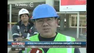 Ministro Gallardo Ku supervisó obras en Pisco