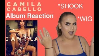 Camila Cabello - Camila (Full Album) REACTION - Elise Wheeler