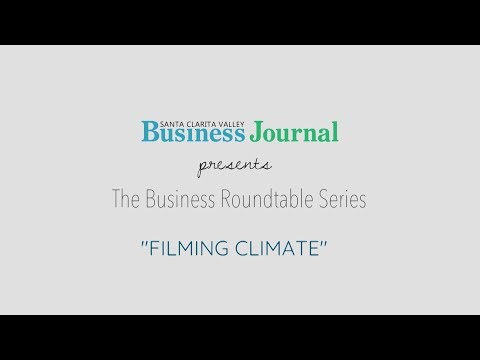 SCVBJ Business Roundtable: Filming Climate