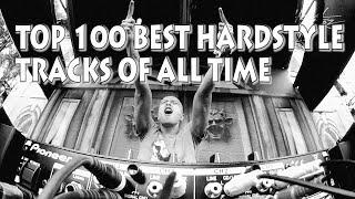 [Top 100] Best Hardstyle Tracks Of All Time [Best Hardstyle]
