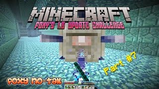 Foxy's Minecraft 1.8 Update Challenge [7] - The Return to the Ocean Monument