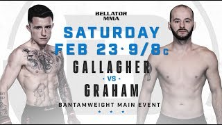 Bellator 217: James Gallagher vs. Steven Graham - SATURDAY Feb. 23 at 9/8c