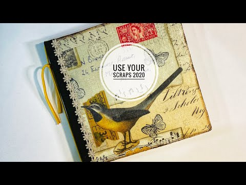 Use Your Scraps - Creating My 2020 Journal