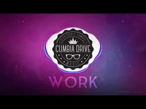 Work - Cumbia Drive
