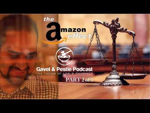 Is Amazon Your Next Pharmacy? PART 2 - Pharmacy Podcast Episode 485