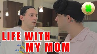 Life with my Mom (Mama Lucky)   PatD Lucky