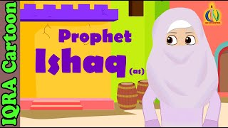 Prophet Stories For Kids | ISHAQ (AS) | Islamic Cartoon | Quran Stories Islamic Children Kids Videos