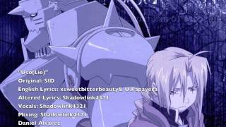 Repeat youtube video ENGLISH 'Uso(Lie)'  Fullmetal Alchemist Brotherhood