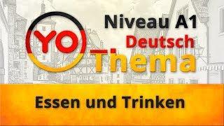 """Thema 3 """"Essen und Trinken"""". Deutsch für Anfänger (Niveau A1)."""