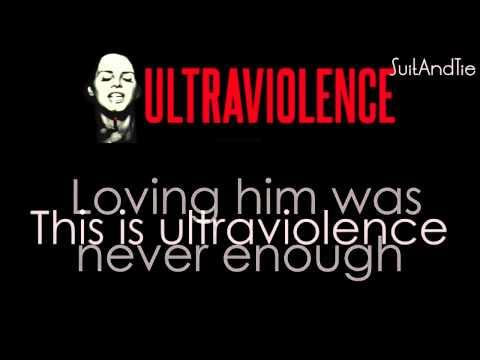Lana del Rey    Ultraviolence   Lyrics Video