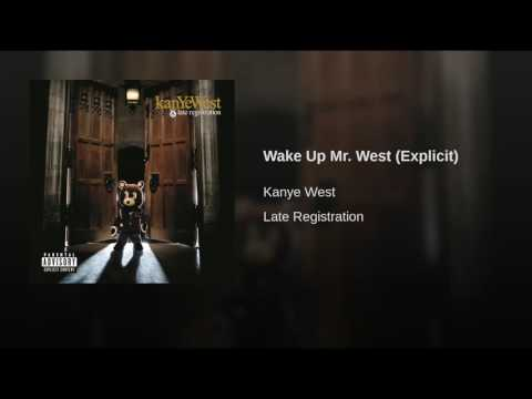 Wake Up Mr. West (Explicit)