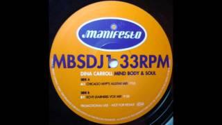 Dina Carroll -  Mind Body & Soul (Chicago