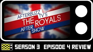 The Royals Season 3 Episode 4 Review & After Show | AfterBuzz TV