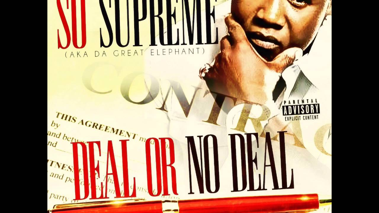 So Supreme Mixtape Deal Or No Deal Vol 1 No Moe Youtube