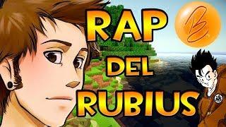 EL RAP DEL RUBIUS EL MEJOR RAP DE YOUTUBERS