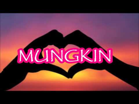 Mungkin Video Lyrics By POTRET