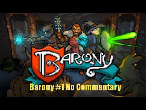 Barony No Commentary #1 |
