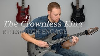 Killswitch Engage - The Crownless King (guitar cover)