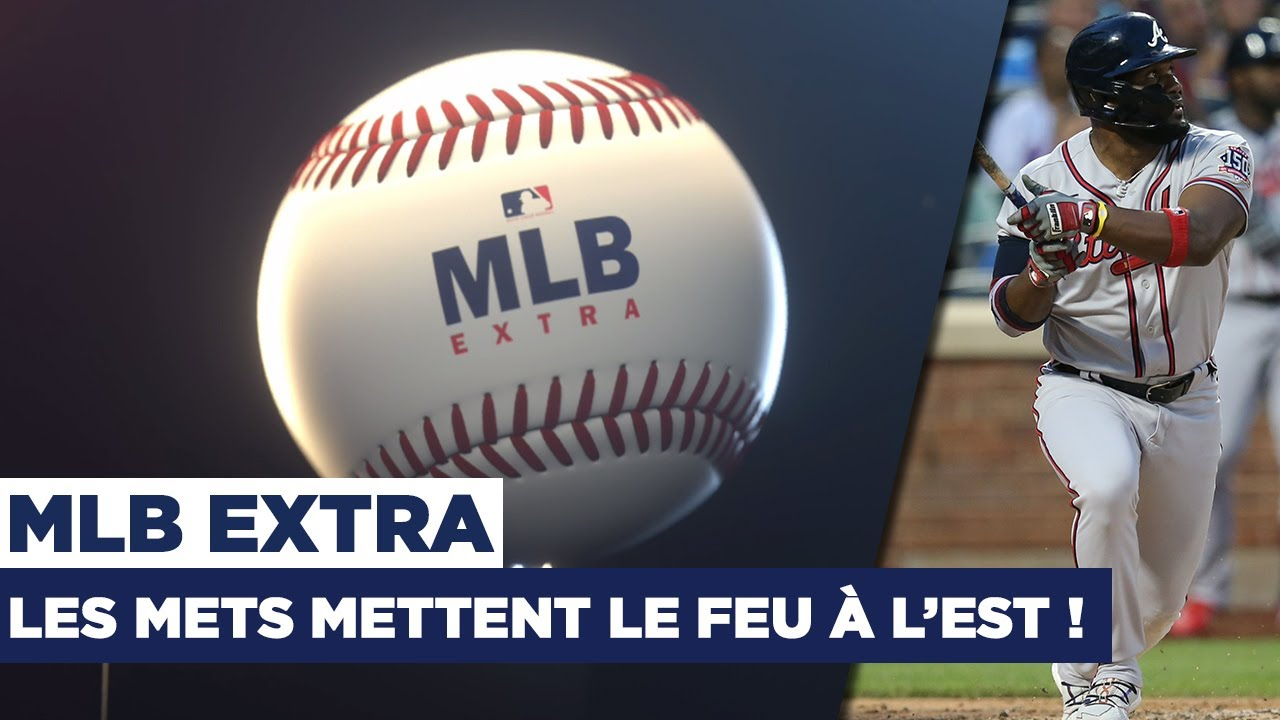 ⚾️ MLB Extra : Les Mets mettent le feu