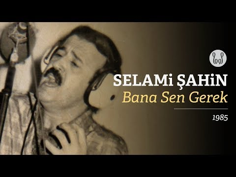 Selami Şahin - Bana Sen Gerek (Official Audio)
