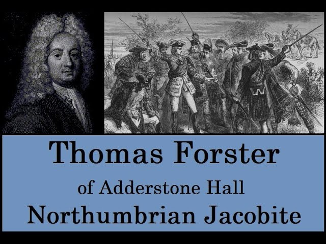 Thomas Forster, A Northumbrian Jacobite