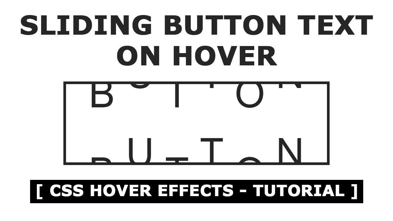 CSS3 Sliding Button Text Animation On Hover - Pure Html and CSS Button  Hover Effects - Tutorial