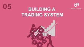 05 Technical Analysis  - Building a Trading System