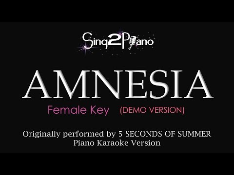 Amnesia (Female Key - Piano Karaoke Demo) 5 Seconds of Summer