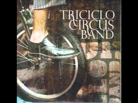 No corro, No grito, No empujo - Triciclo Circus Band