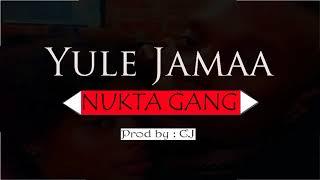 Nukta Gang - Yule Jamaa {Official Audio}