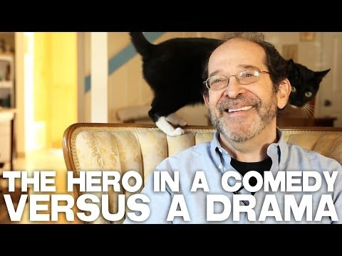 The Hero In A Comedy Versus A Drama by Steve Kaplan