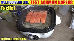 multicuiseur lidl silvercrest test saumon vapeur cooker multikocher