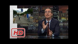 Food Riots and Looting in Venezuela : Last Week Tonight with John Oliver (HBO)