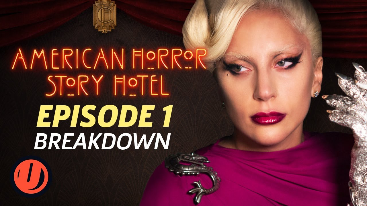 "Download AHS Hotel Episode 1 ""Checking In"" Breakdown"