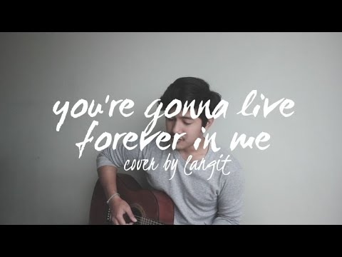 You're Gonna Live Forever In Me By John Mayer (Cover By Langit)