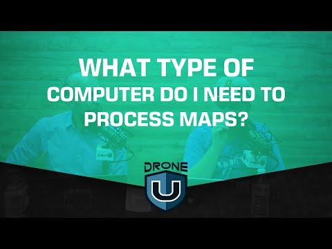 What type of computer do I need to process maps?