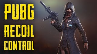 PUBG - HOW TO RECOIL CONTROL in 2 minutes [2019]