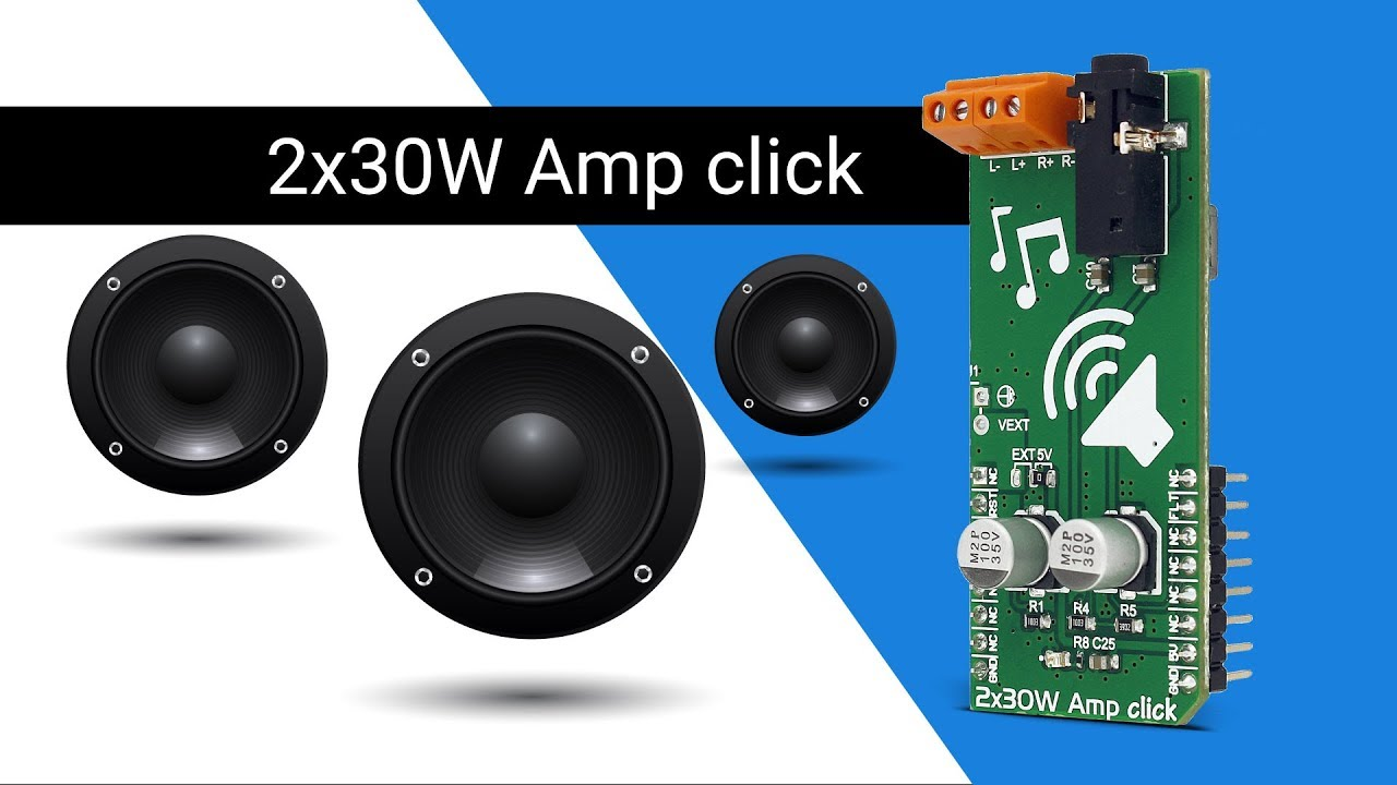 2x30W Amp click | a class-D audio amplifier - YouTube