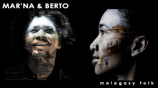 MAR'NA & BERTO / musique de Madagascar / Malagasy music