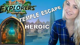 [Hearthstone] Heroic - Temple Escape - League of Explorers
